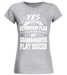 049d6fdcc6 New Years Eve T-Shirt · I Plan On Watching My Granddaughter Play Soccer  Tshirt Play Soccer, Soccer Shirts, Gifts