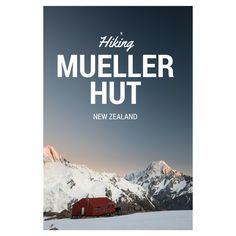 Mueller Hut in New Zealand is easily one of the most beautiful hikes I've ever seen.