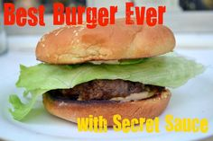 Best Burger Recipe Ever with Secret Sauce. User review agree it is the best burger ever. However they also suggest using only 1/2 of the bbq sauce called for in the recipe to prevent the burgers from falling apart.
