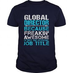 GLOBAL DIRECTOR T Shirts, Hoodies. Check price ==►…
