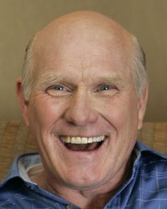 Terry Bradshaw - one of the greats of NFL, but I love to see him in movies!  I think he is a hoot!