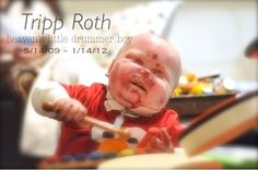 RIP, baby Tripp Roth. Your short life will carry on in our hearts.  cried when I seen this...didn't know he passed away
