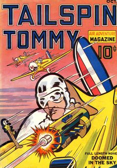 Tailspin Tommy Air Adventure Magazine #1 (1936), cover art by Fred Meagher