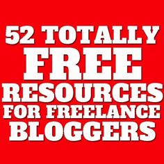 52 Totally Free Resources For Better Blogging |...