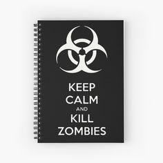 """Keep Calm and Kill Zombies Black and White"" Spiral Notebook by cool-shirts"