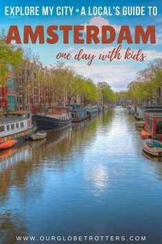 Only got one day in Amsterdam? This city insider's guide takes you through all the best family things to do in Amsterdam in one day with ideas on where to eat, where to stay and getting around in Amsterdan on a European family vacation | Amsterdam travel guide | family travel to Europe | ourglobetrotters.com Amsterdam With Kids, Amsterdam Things To Do In, Travel With Kids, Family Travel, Amsterdam Travel Guide, One Day, Get One, Grandkids, Stuff To Do