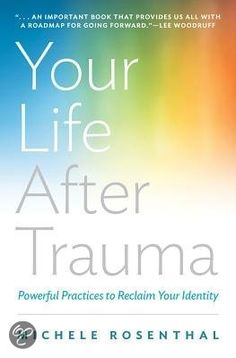 bol.com | Your Life After Trauma, Michele Rosenthal | 9780393709001 | Boeken