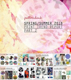 Hot on the heels of Part 1, we're excited to release Part 2 of our Spring/Summer 2016 print & pattern trend report. Our specialist forecasters have sel