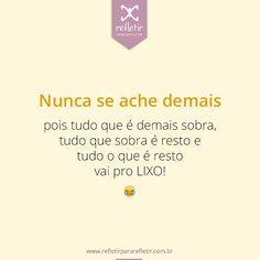#alegres, #frases, #reflexao, #pensamentos, #reflexivas