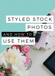 I am a huge fan of styled stock photos. In fact, I get pretty excited about  Instagram feeds filled with pretty styled desk shots! Who doesn't love  pretty things!  I am helping my friend Alyssa Joy launch her new range of Styled Stock  Images today andthought that this would be the perfect time to take a  closer look at Styled Stock Photos and how to use them!  Styled stock photographs are images that run with a particular theme or  color scheme, created for bloggers and business to use to…