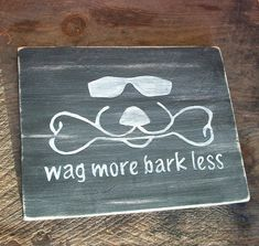 Wag More Bark Less Sign Plaque Cool Dog Duke Logo Beware Warning Pet Gift Distressed Wood