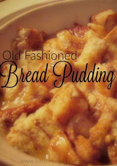 Who doesn't love a great Old Fashioned Bread Pudding recipe? This one is amazing! via @merissa_alink Old Fashion Bread Pudding Recipe, Simple Bread Pudding Recipe, Recipes For Bread Pudding, Recipe For Old Bread, Bread Pudding Recipe Pioneer Woman, Paula Deen Bread Pudding, Cinnamon Roll Bread Pudding, Raisin Bread Pudding, Pumpkin Bread Puddings