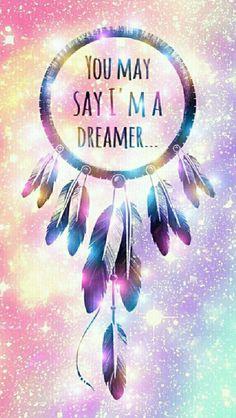 """YOU MAY SAY I'M A DREAMER..."""