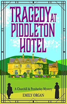 [Free eBook] Tragedy at Piddleton Hotel (Churchill and Pemberley Series Book Author Emily Organ, Got Books, Book Club Books, Book 1, Books To Read, Book Lists, Mystery Series, Mystery Books, Mystery Thriller, Gay