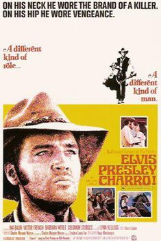 Pinning some of my favorite Elvis movies.... se Charro!    Elvis Movie #29  National General Pictures | 1969