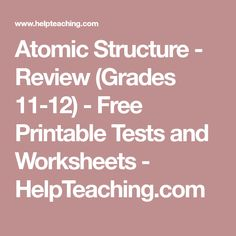 Periodic table worksheet answers periodic table pinterest atomic structure review grades 11 12 free printable tests and worksheets urtaz Image collections