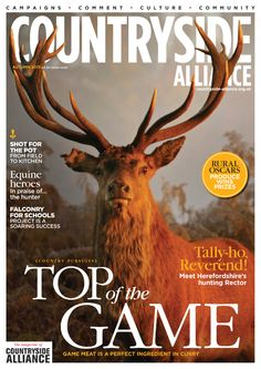 Countryside Alliance Magazine Cover Autumn 2013. Sign up for the Countryside Alliance Membership and receive a free subscription to our quarterly Countryside Alliance magazine to keep you updated on our work: http://www.countryside-alliance.org/membership/join/
