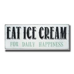 eat ice cream for daily happiness, sign, Barn Owl Primitives, home decor, vintage inspired decor Beach House Signs, Beach Signs, Diy Signs, Home Signs, Blue White Kitchens, Ice Cream Sign, Kitchen Decor Signs, Vintage Ice Cream, Summer Signs