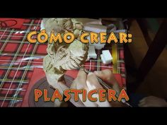 Tutorial : Como crear Plasticera / CLAY creation tutorial! - YouTube Videos, Youtube, Create, Youtubers, Youtube Movies
