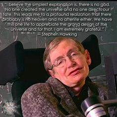 Stephen Hawking on his (non)belief, thoughts of an afterlife, and a personal god. He is why the Bible condemns knowledge and intelligence. Religion depends on fear and ignorance to self perpetuate. Atheist Humor, Atheist Quotes, Losing My Religion, Anti Religion, Stephen Hawking Quotes, Secular Humanism, Athiest, Science, Quotations