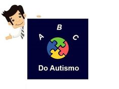 ABC do Autismo é um curso pedagógico voltado à pais com crianças autistas, que buscam desenvolvimento pedagógico para seus filhos, baseado no Programa Son Rise, criado nos Estados Unidos.   O Programa Son-Rise® acredita que os pais são os maiores aliados da criança, assim nosso programa educacional destina-se não somente às crianças mas aos pais também.