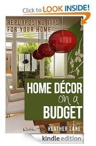 FREE Kindle eBook: Home Decor On A Budget