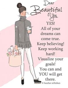Visualize goals. You can do it