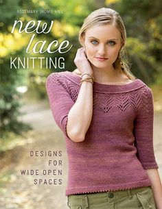 New Lace Knitting Designs for Wide Open Spaces 2015 - 轻描淡写 - 轻描淡写