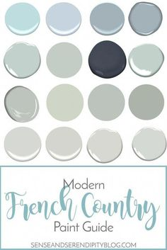 French Country Paint Guide | Sense & Serendipity #frenchcountryfarmhousedecor