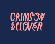 Now I don't hardly know her, but I think I could love her. Crimson & Clover.