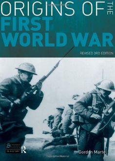 Origins of the First World War / Gordon Martel, 2008