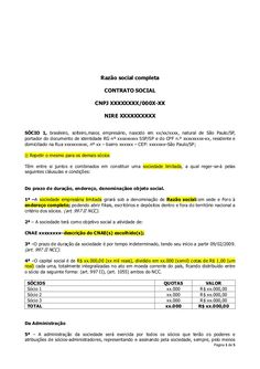 Razão social completa CONTRATO SOCIAL CNPJ XXXXXXXX/000X-XX NIRE XXXXXXXXXX SÓCIO 1, brasileiro, solteiro,maior, empresári...