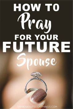 How to Pray for Your Future Spouse Christian singles don't lose hope! Learn how you can pray for your future spouse while your still in a waiting season for marriage! So, ladies starting praying for a husband! Marriage Prayer, Godly Marriage, Happy Marriage, Marriage Advice, Marriage Relationship, Dating Advice, Christian Relationships, Christian Marriage, Christian Life