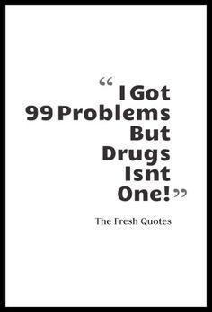 Drug Quotes Adorable Drugs Quotes & Anti Drugs Slogans  Slogan Mental Health And Wisdom Inspiration Design