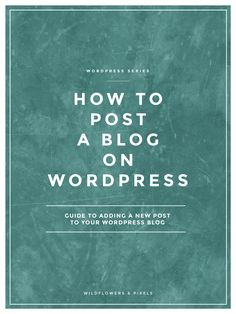 How To Post A Blog On WordPress | Confused about 'How To Post A Blog On WordPress'? This tutorial guides you through each section and the elements that make a great blog post.