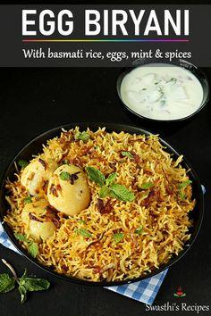Egg recipes - Collection of 52 anda recipes - Swasthi's Recipes Puri Recipes, Veg Recipes, Spicy Recipes, Healthy Recipes, Yummy Recipes, Vegetarian Recipes, Biryani Recipe Video, Chaat Recipe, Chicken Biryani Recipe Indian