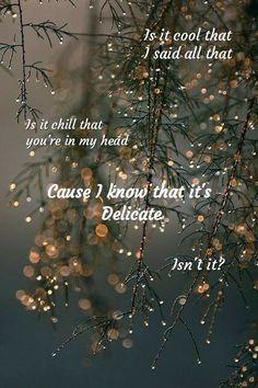 Delicate lyrics Taylor Swift