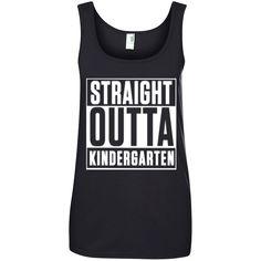 Straight Outta Kindergarten   100% Ringspun Cotton Tank Top