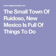 The Ruidoso New Mexico Live Webcam In Midtown With Views