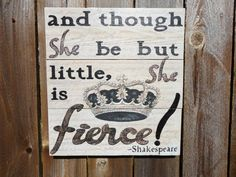 Hand Painted Wood Sign with Shakespeare She is by KLKDesignsLLC