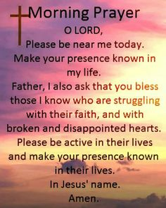 Awesome morning prayer! I usually go on and on when I pray and I always joke that God need's ear plugs to block me out so that he may hear other prayers.