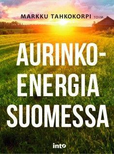 Aurinkoenergia Suomessa, Bruno Erat 2016.