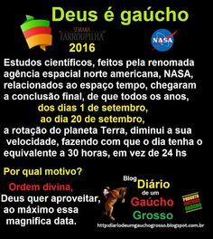 Diário de um Gaúcho Grosso: DEUS É GAÚCHO
