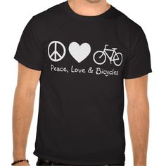 Peace, Love & Bicycles T-shirts