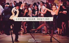 Someone do this dance with me! :)  ThePerksOfBeingAWallflower