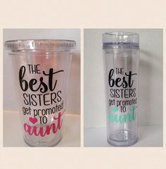 The Best Sisters Get Promoted to Aunt Tumbler by KissMyMonograms