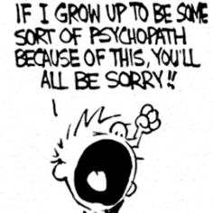 My youngest daughter use to say something similar when growing up.now her son is the one we worry about! Calvin And Hobbes Quotes, Calvin Und Hobbes, Calvin And Hobbes Comics, Looney Tunes Cartoons, Work Motivation, Fun Comics, Have A Laugh, Comic Character, Funny Quotes