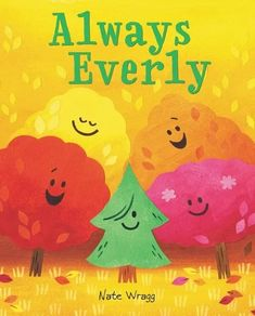 A little evergreen tree learns that self-acceptance and being yourself never goes out of season in this irresistible picture book that's perfect for fans of Jory John and Pete Oswald's The Cool Bean and Michael Hall's Red. Book Club Books, New Books, Self Esteem Books, National Book Store, Evergreen Trees, Self Acceptance, Invite Your Friends, Animation Film, Autumn Leaves