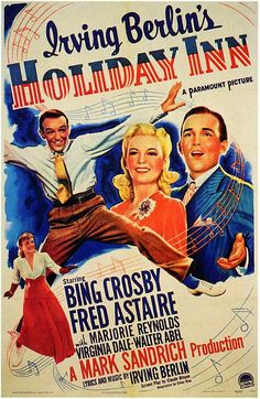 Holiday Inn movie poster Crosby Astaire. always one of my must see Christmas movies