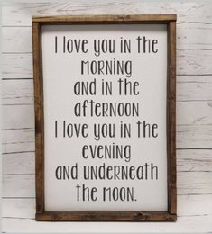 I love you in the morning and in the afternoon Farmhouse framed sign fixer upper style handpainted nursery kid room decor boy girl Diy Home Decor, Room Decor, Black And White Baby, Shabby Chic Interiors, Animal Decor, My New Room, Girl Room, Printable Wall Art, Painting